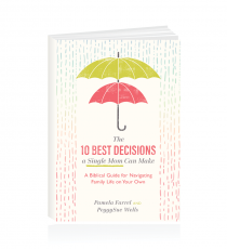 10 Best Decisions A Single Mom Can Make