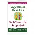 Single Men Are Like Waffles, Single Women Are Like Spaghetti