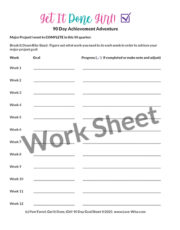 Get It Done 90 Day Goal Sheet